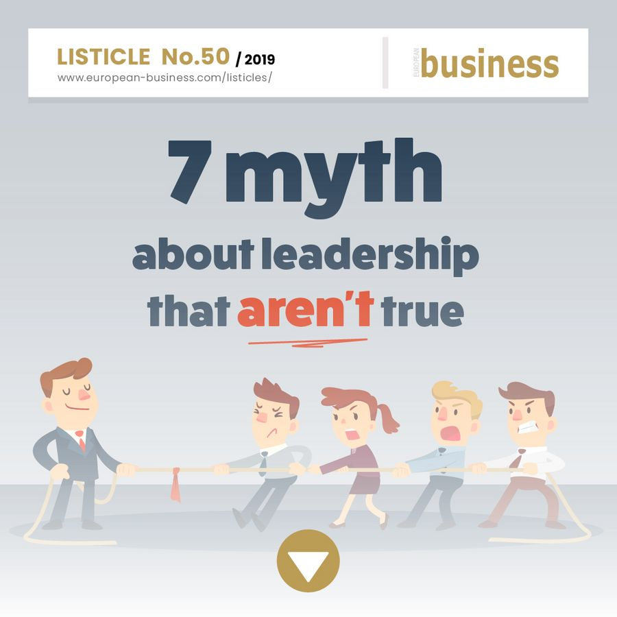 7 myths about leadership that aren't true